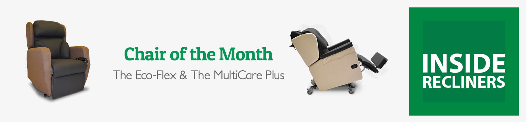 Chair of the Month – The Eco-Flex & The MultiCare Plus
